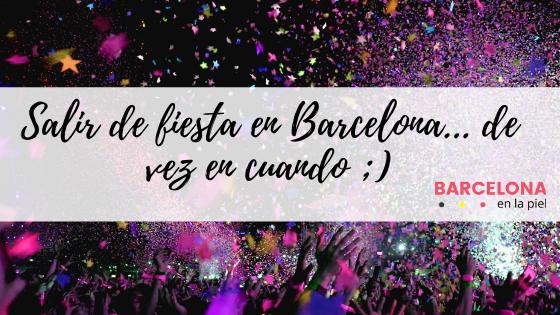 Salir de fiesta en Barcelona ¿Nos vamos?